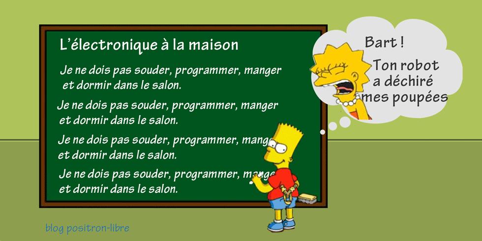 Bart copie sa punition je ne dois pas, souder, programmer, manger et dormir dans le salon