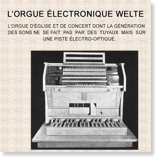 Présentation promotionnelle de l'orgue WELTE de 1935 avec une photo et titre de description